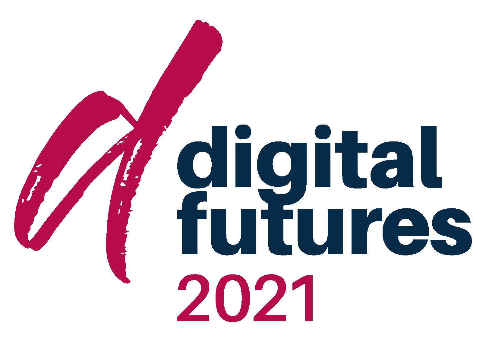 Text: Digital Futures 2021